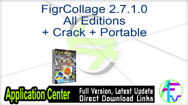 FigrCollage 2.7.1.0 All Editions + Crack + Portable