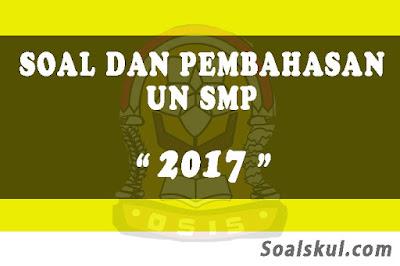 Download Soal dan Pembahasan UNBK SMP 2017