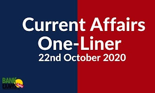 Current Affairs One-Liner: 22nd October 2020