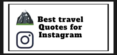 Best travel Quotes for Instagram