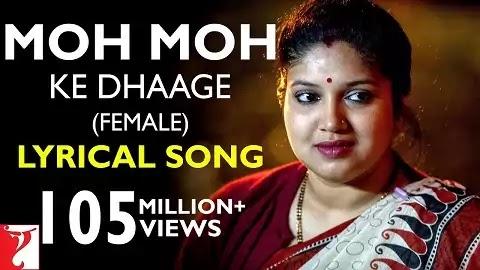 Moh Moh Ke Dhaage Lyrics in Hindi Font | Monali Thakur Hit Song | Ayushmann Khurrana, Anu Malik