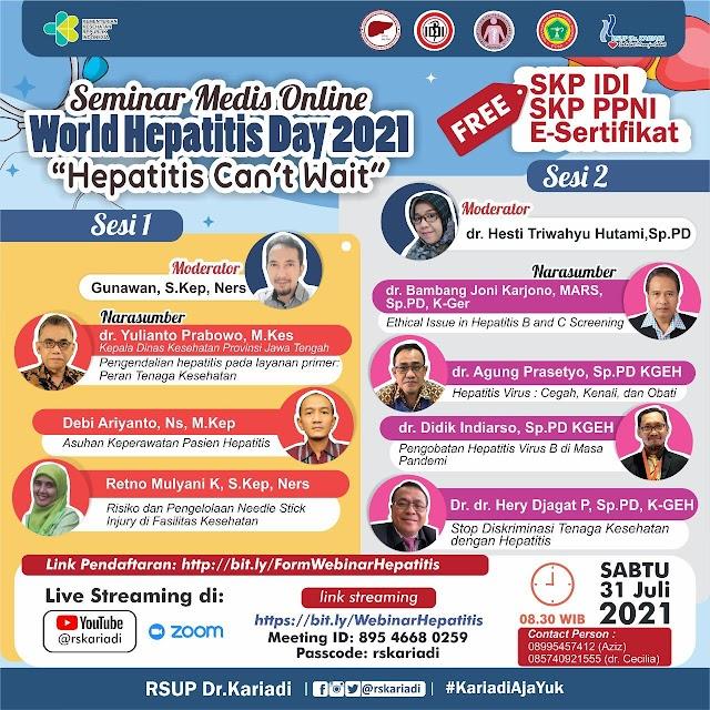 """(Gratis SKP IDI & SKP PPNI) *""""Seminar Medis Online, Hepatitis Can't Wait""""*Dalam rangka *World Hepatitis Day 2021*"""