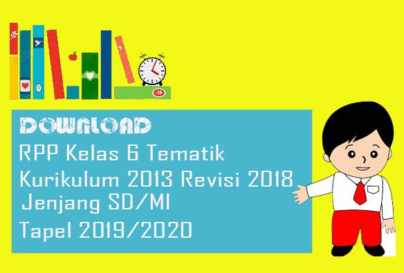 RPP SD Kelas 6 K13 Tevisi Terbaru Format Doc Semester 1 Tapel 2019/2020