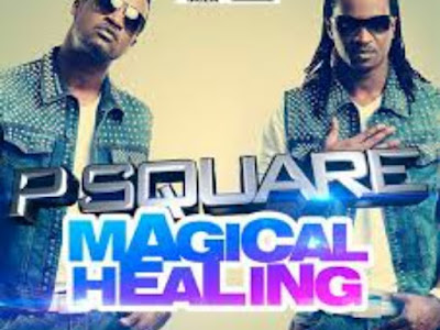 Music: Magical Healing - P Square (throwback songs)