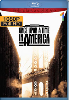 Erase Una Vez En America[1984] [1080p BRrip] [Latino- Ingles] [GoogleDrive] LaChapelHD