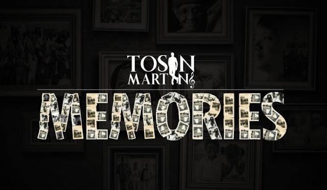 MUSIC: Tosin Martins – Memories