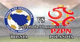 prediksi skor bosnia vs polandia