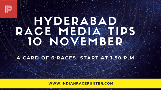 Hyderabad Race Media Tips 10 November