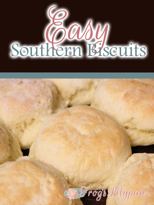 Easy Southern Biscuits - a recipe