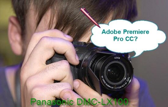 Make Panasonic DMC-LX100 MTS Join in Premiere Pro CC-1080p