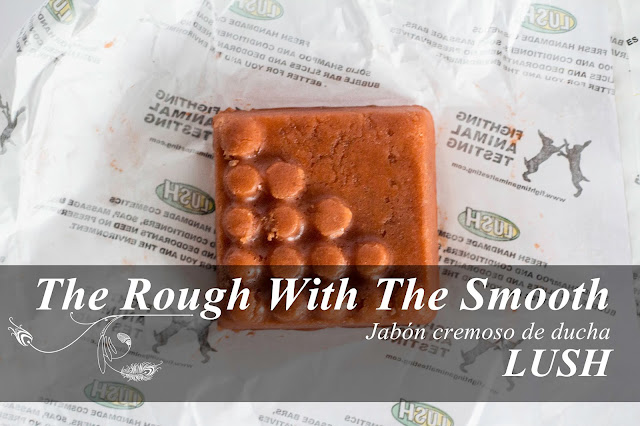 The Rough with the Smooth: exfoliante corporal sólido de Lush.