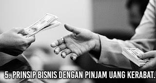 Prinsip bisnis dengan pinjam uang kerabat.