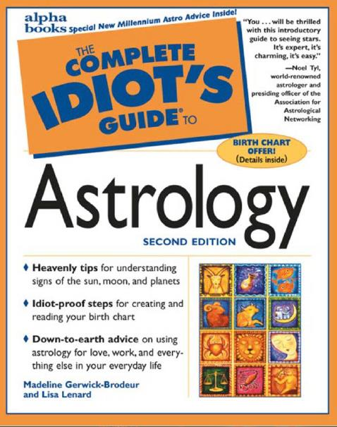 The Complete Idiot's Guide to Astrology. Second Edition