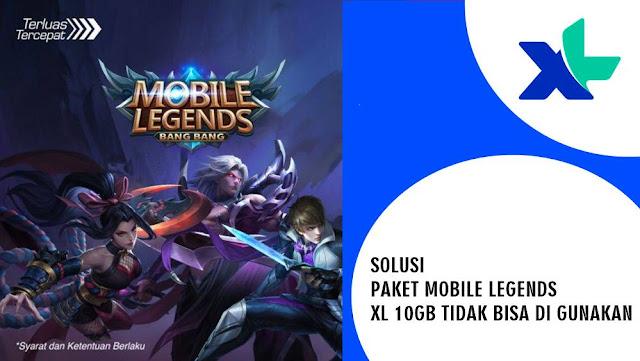Solusi Paket Mobile Legends XL Tidak Bisa di Gunakan
