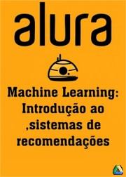 Machine Learning: Introdução ao sistemas de recomendações