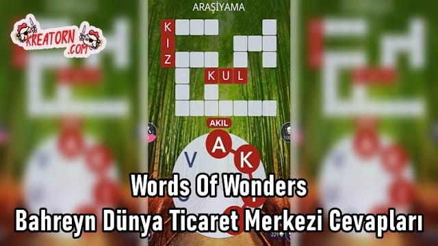 Words-Of-Wonders-Bahreyn-Dunya-Ticaret-Merkezi-Cevaplari