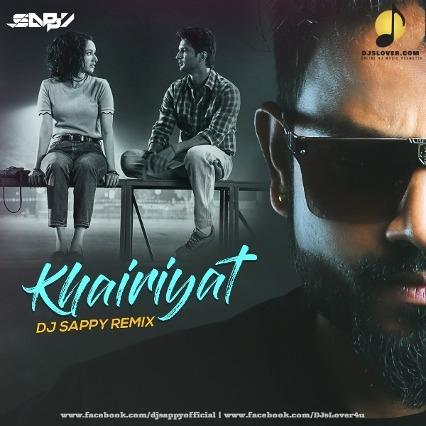 Khairiyat Remix DJ Sappy