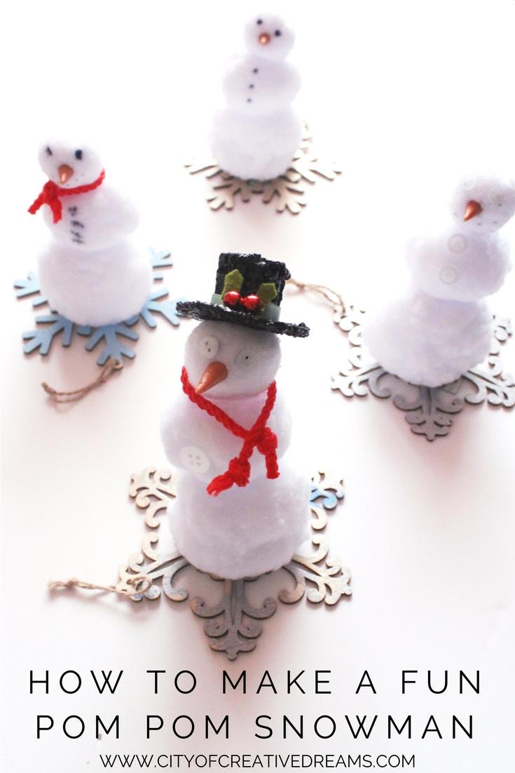 How to Make A Fun Pom Pom Snowman - City of Creative Dreams
