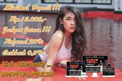 BMWQQ Agen Bandar DominoQQ Poker Sakong Online