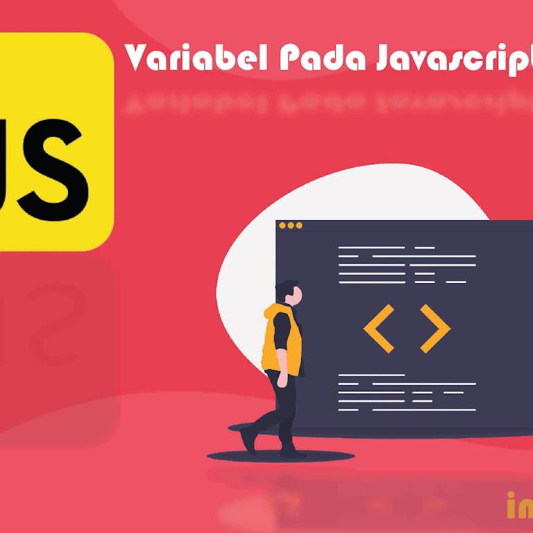 #Belajar JavaScript Part 5. Membuat Variabel Pada Javascript
