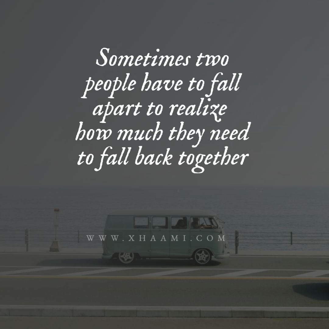 Love Quote - Sometimes two people have to fall