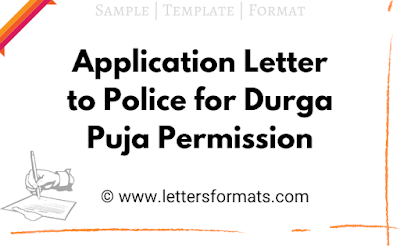 sample letter to police for puja permission