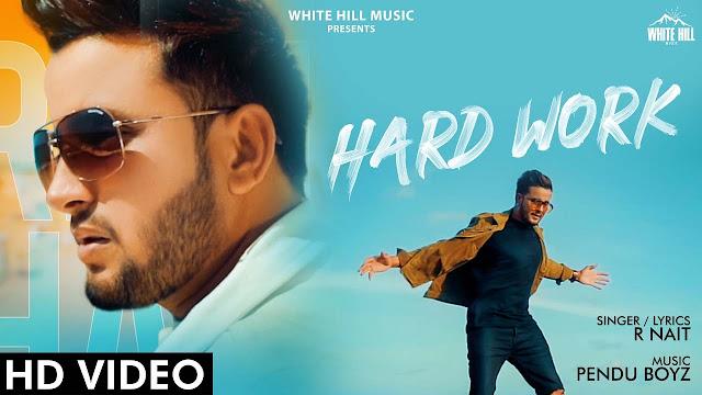 Hard Work lyrics - R Nait