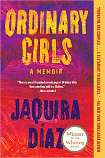 Book Review and GIVEAWAY: Ordinary Girls, by Jaquira Díaz {ends 6/24}