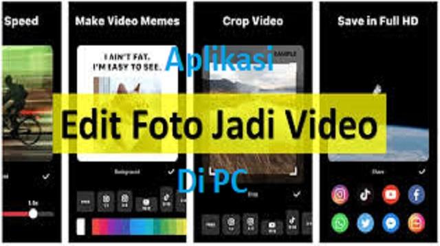 aplikasi edit foto jadi video di pc