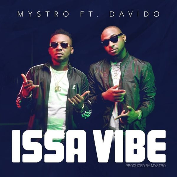 Mystro feat Davido