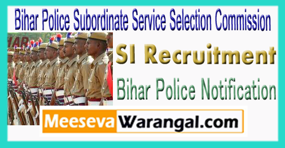 BPSSC Bihar Police Subordinate Service Selection Commission SI Recruitment Notification 2017 Application Form