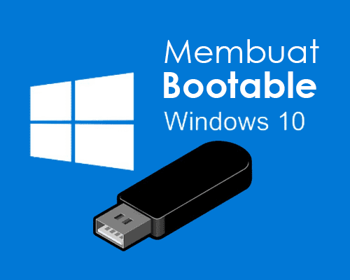 cara membuat bootable windows 10 dengan wintoflash