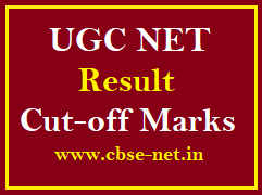 image: UGC NET Result & Cut-off Marks @ cbse-net.in