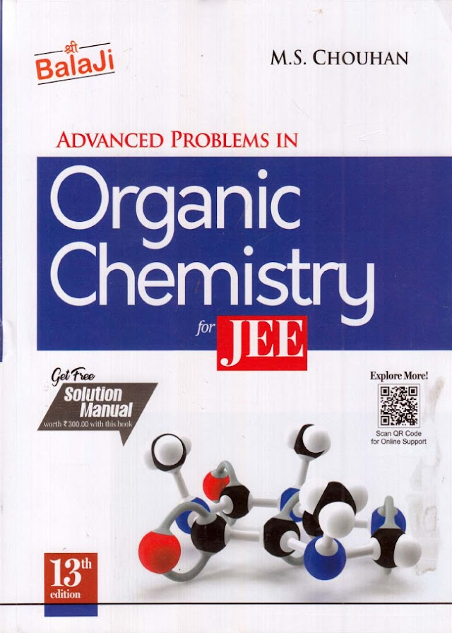 Balaji Advanced Problems in Organic Chemistry  by M S Chouhan for IIT JEE