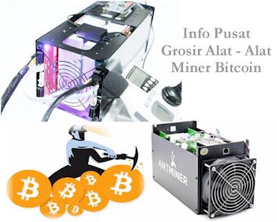 Pusat Kulakan Alat dan Perlengkapan Mining Bitcoin Terlengkap
