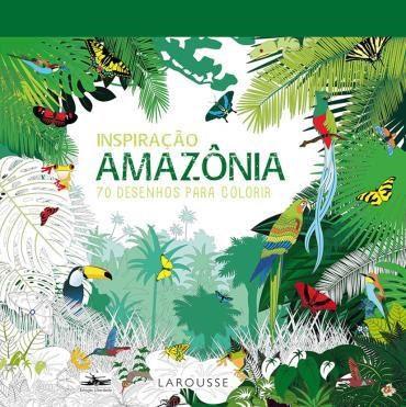 resenha livro de colorir inspiração amazônia 70 desenhos para colorir