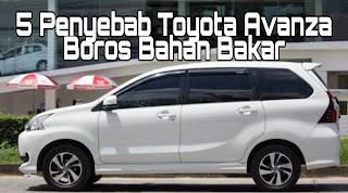 5 Penyebab Toyota Avanza Boros Bahan Bakar
