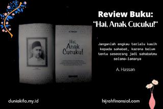 hai anak cucuku A.Hassan