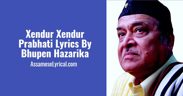Xendur Xendur Prabhati Lyrics