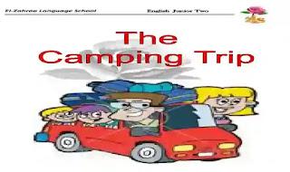 شيتات اسئلة واجابات بالترجمة على قصة The camping trip