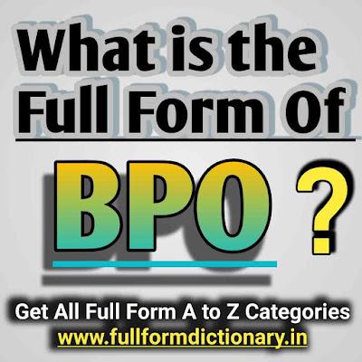 Full Form of BPO