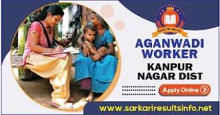 Aganwadi Worker, Helper Kanpur Nagar Dist