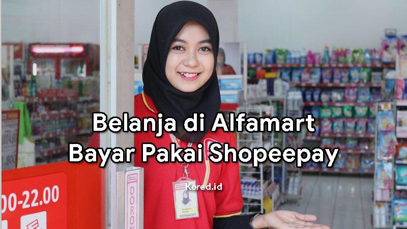 Cara Belanja di Alfamart Pakai Shopeepay