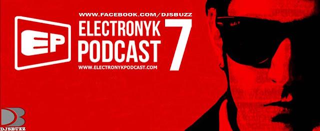 ELECTRONYK PODCAST - 7 BY DJ NYK