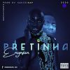 Enywan - Pretinha [Prod. Kavis] [Trap] (2020)