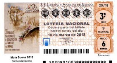 decimo loteria dedicados a Mula suena 2018 tamborada
