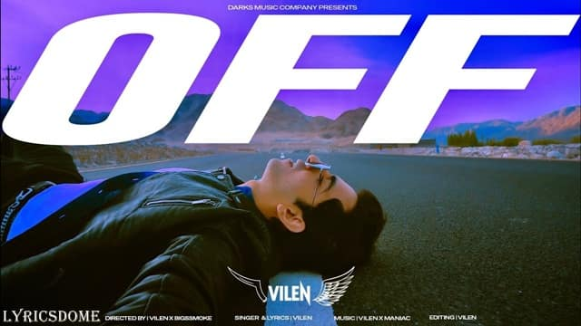 Off Lyrics - Vilen