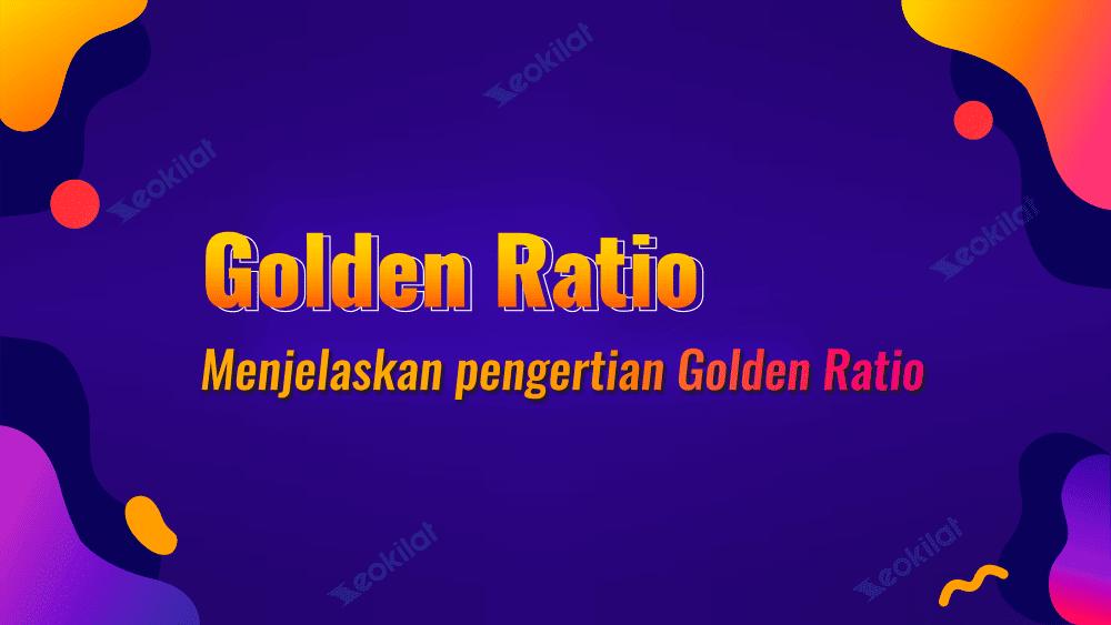 Golden Ratio Dalam Desain