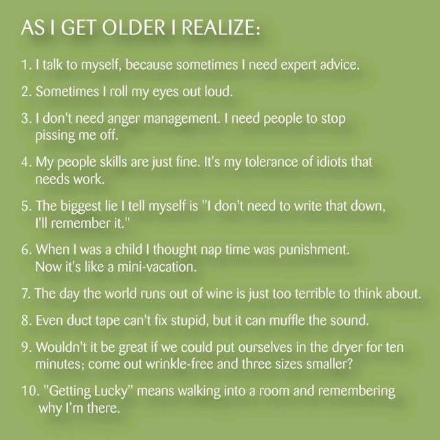 As I Get Older...
