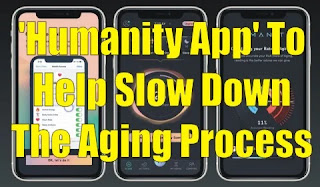 'Humanity App' To Help Slow Down The Aging Process